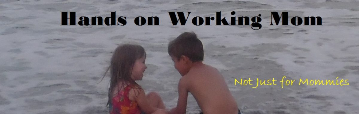Hands On Working Mom